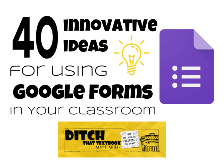 40 innovative ideas for using Google Forms in your classroom | Ditch