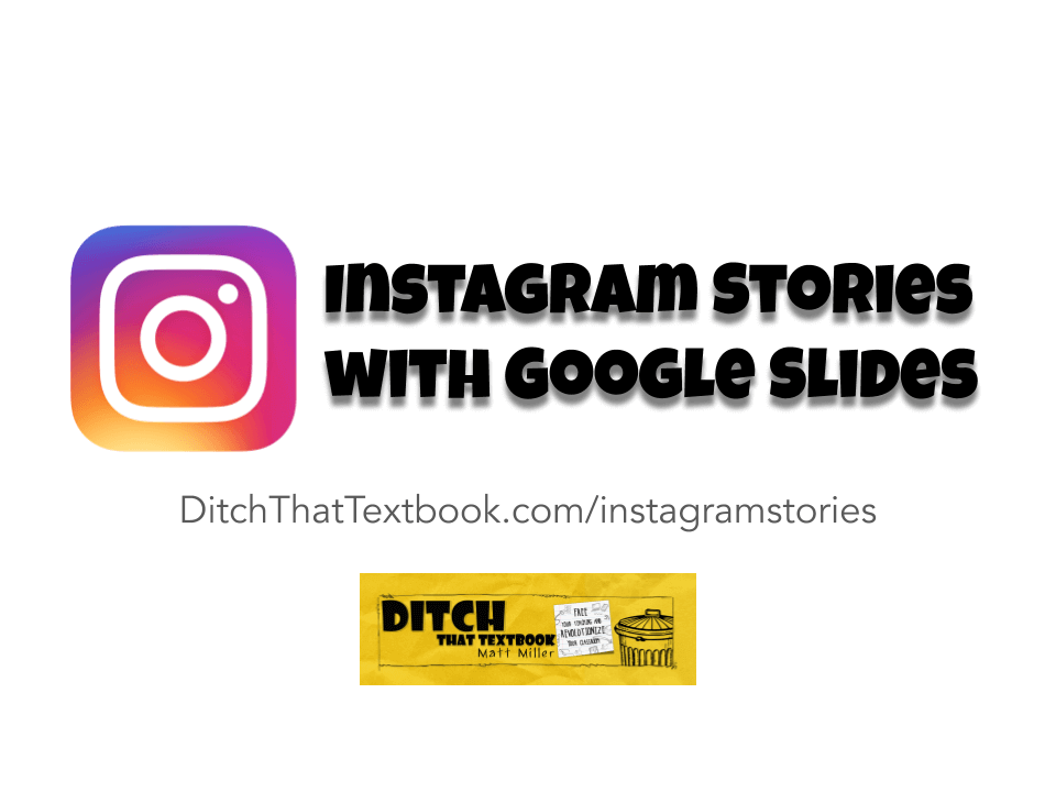 Using Google Slides to create Instagram stories in class (1)