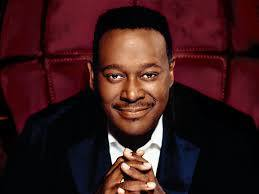 Luther Vandross April 20, 1951 - July 1, 2005