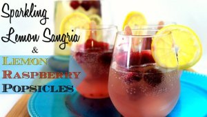 For spectacular entertaining on a budget - Lemon Sangria paired with Lemon Raspberry Popsicles. So refreshing it almost hurts!