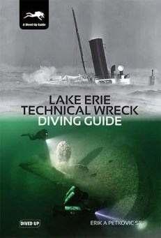 Lake Erie Technical Wreck Diving Guide - hardback