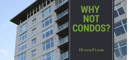 Why Not Condos?