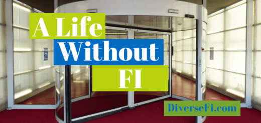 A Life Without FI