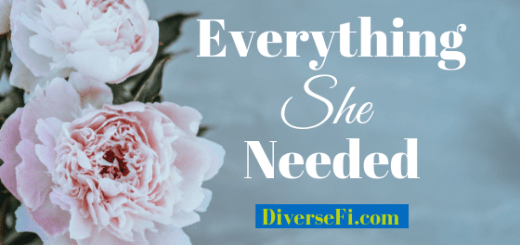 Everything She Needed