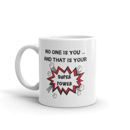 no one is you and that is your superpower mug