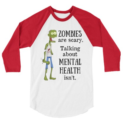 zombies are scary mental health shirt