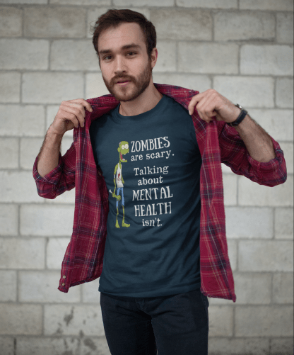Zombies are scary mental health dark shirt mockup