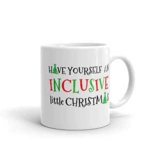 Have Yourself an Inclusive Little Christmas Mug