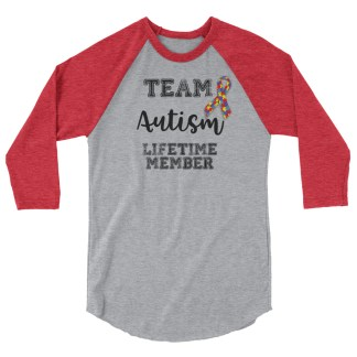 Team Autism – Lifetime member 3/4 sleeve shirt