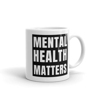 Mental Health Matters – Mental Health Awareness Mug