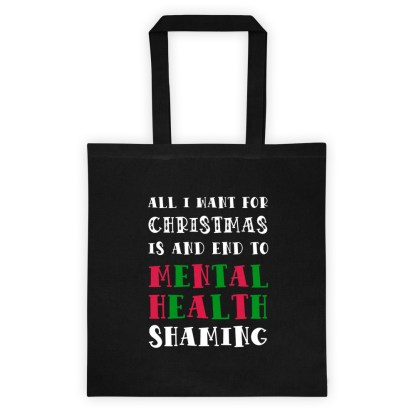 All I want for Christmas mental health tote