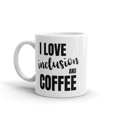 I Love Inclusion and Coffee Mug