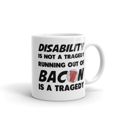 disability is not a tragedy mug