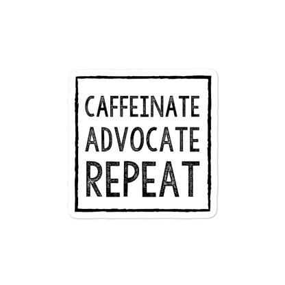 caffeinate advocate repeat sticker