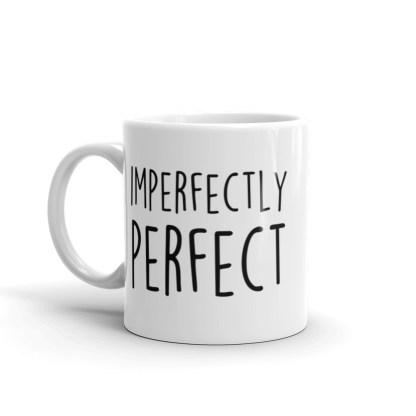 Imperfectly perfect mug