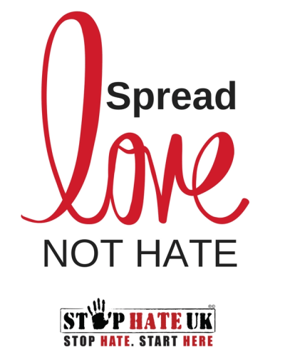Stop Hate UK Spread Love not Hate Campaign