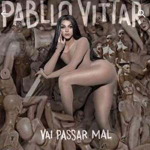 """Capa oficial de """"VAI PASSAR MAL"""", sua mais nova produção musical"""