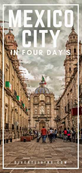 4 Days in Mexico City