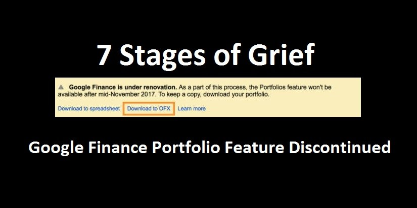 Seven Stages of Grief: Google Finance Portfolios Feature Discontinued