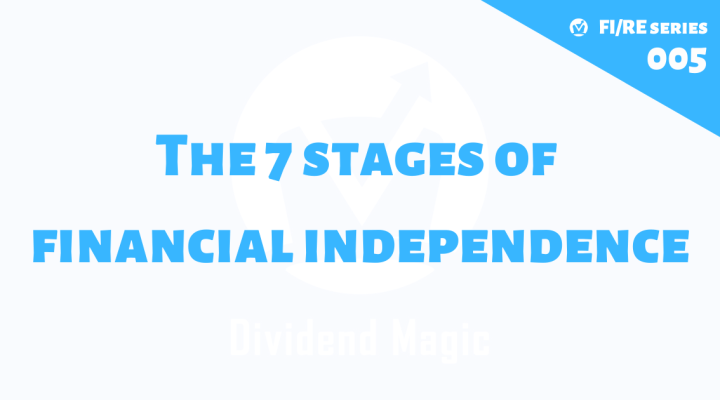 7 Stages of Financial Independence