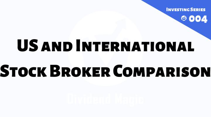 US and International Stock Broker Comparison