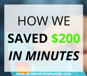 How we saved $200 in minutes - dividends down under blog