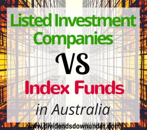 listed-investment-companies-vs-index-funds-in-australia-dividends-down-under-blog