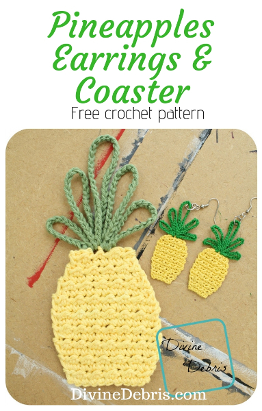 Free Pineapple Earrings and Coaster combo crochet pattern by DivineDebris.com #crochet #crochetpattern #freepattern #pineapples #earrings #coasters #appliques #jewelry