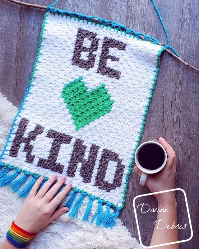 Be Kind Mini C2C Wall-Hanging free crochet pattern by DivineDebris.com
