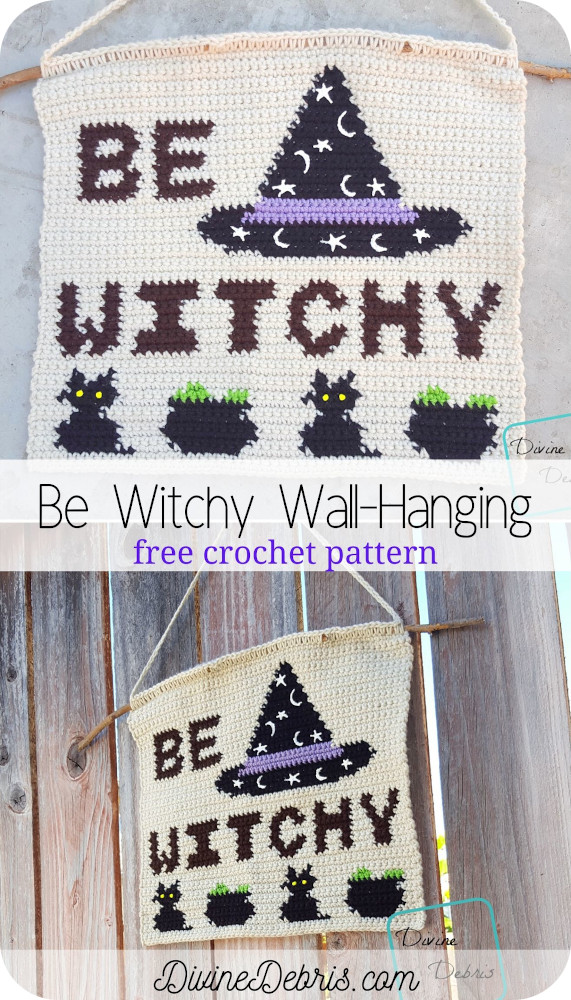 Make magic all year round with this fun tapestry design, the Be Witchy Wall Hanging free crochet pattern on DivineDebris.com