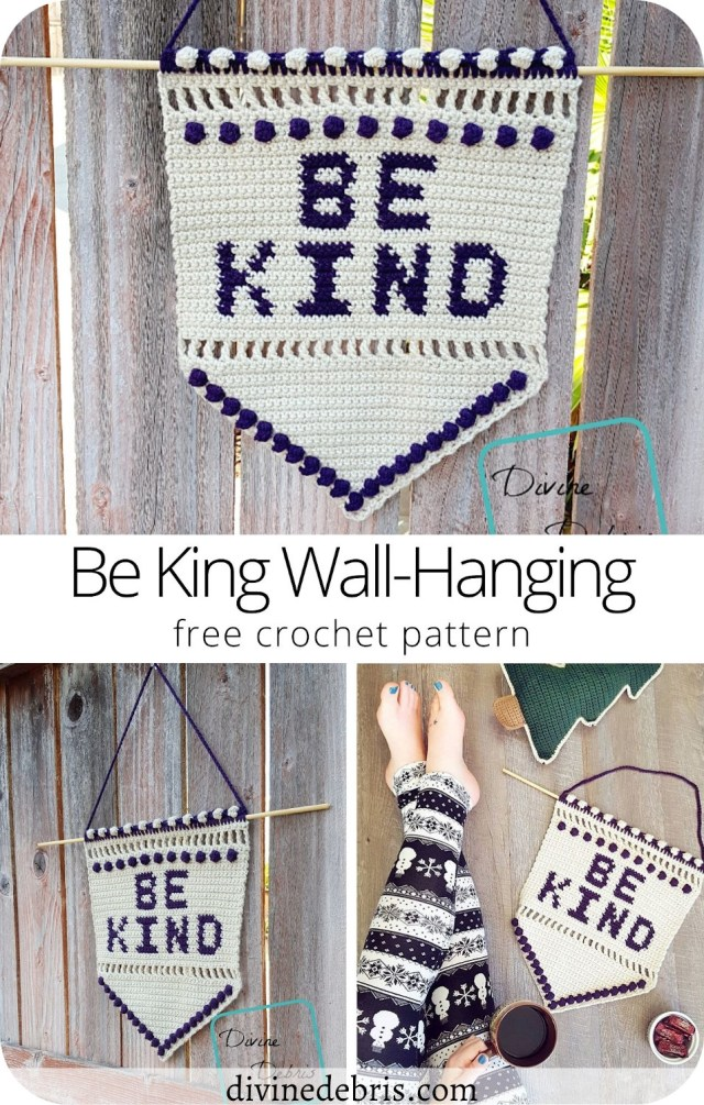 Remember that kindness costs you nothing with the Be Kind Wall-Hanging, an easy and fun tapestry crochet pattern from by DivineDebris.com