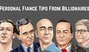 Personal Fiance Tips From Billionaires