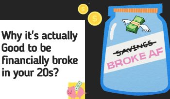 Why it's actually Good to be financially broke in your 20s