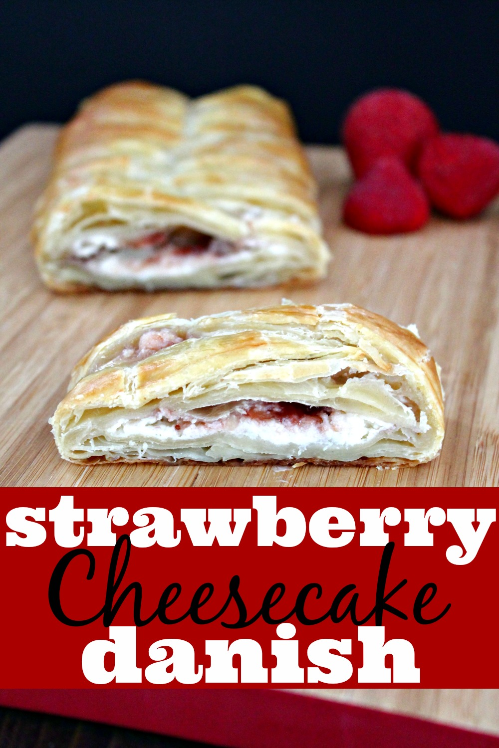 Strawberry Cheesecake Danish