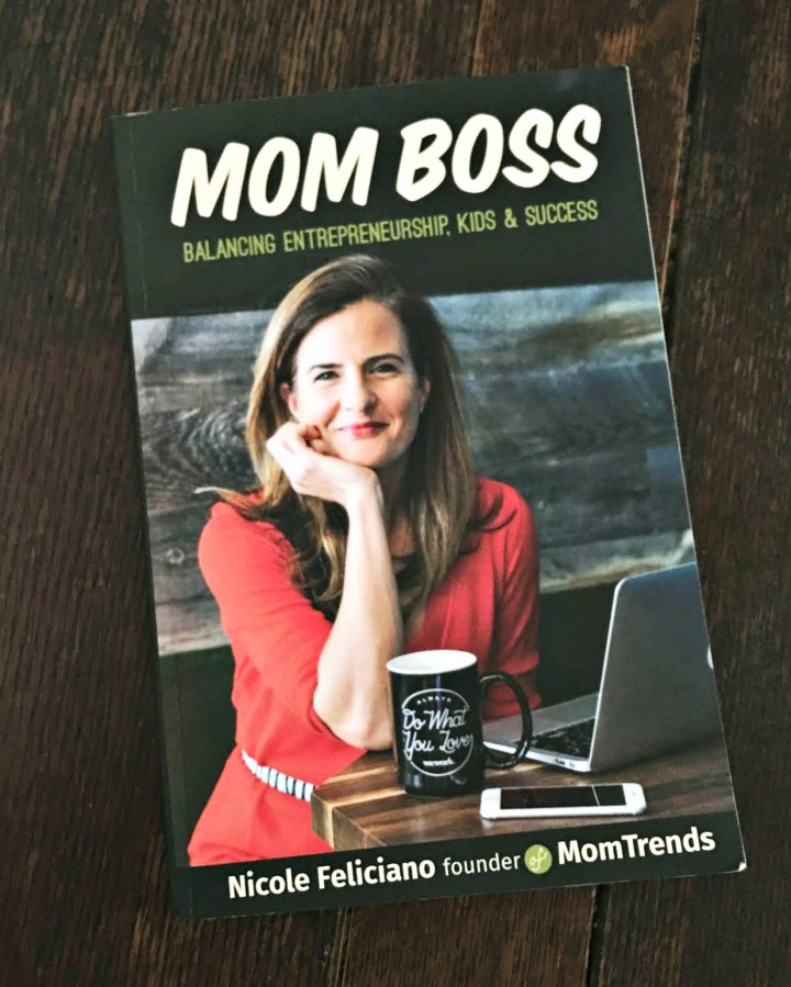Mom Boss Book by MomTrends Founder Nicole Feliciano