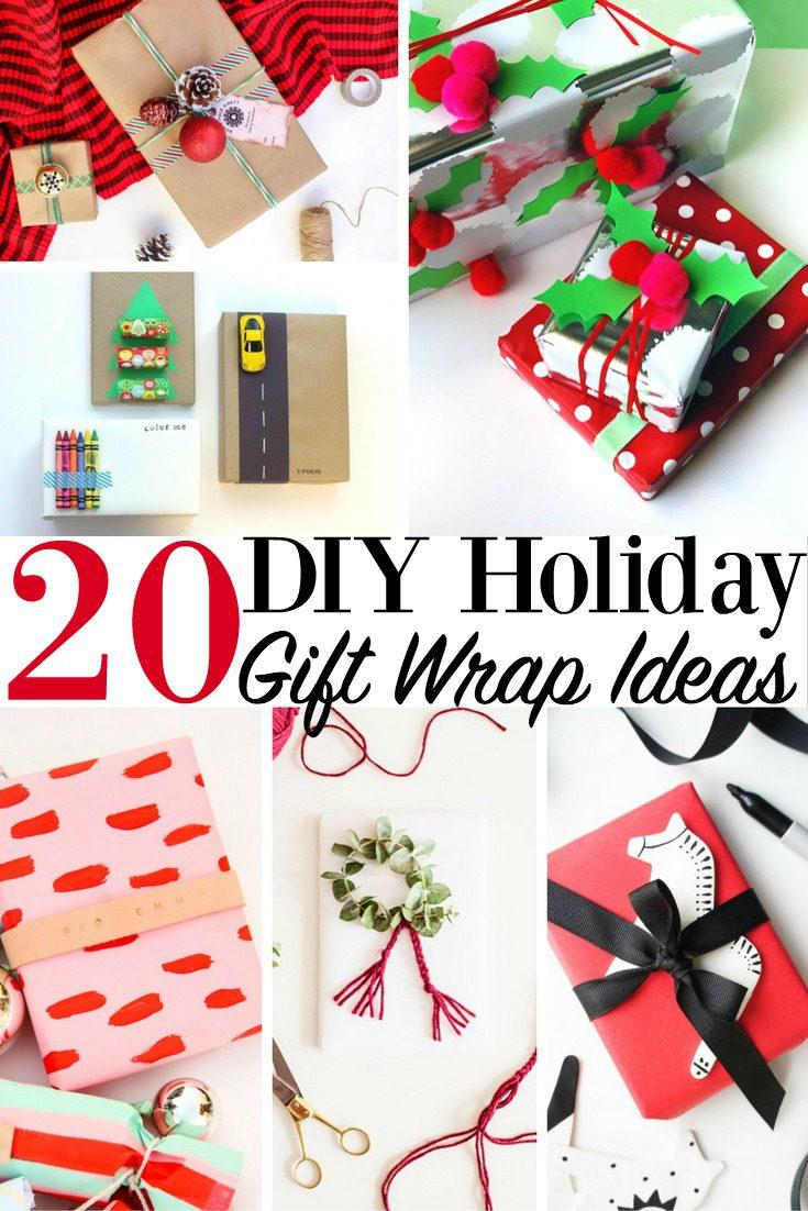 20 DIY Holiday Gift Wrap Ideas Christmas Presents