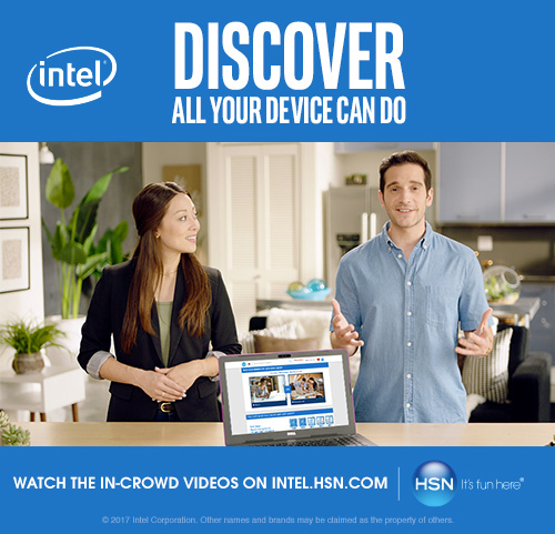 Join THE IN-CROWD at HSN where Intel offers devices for every need