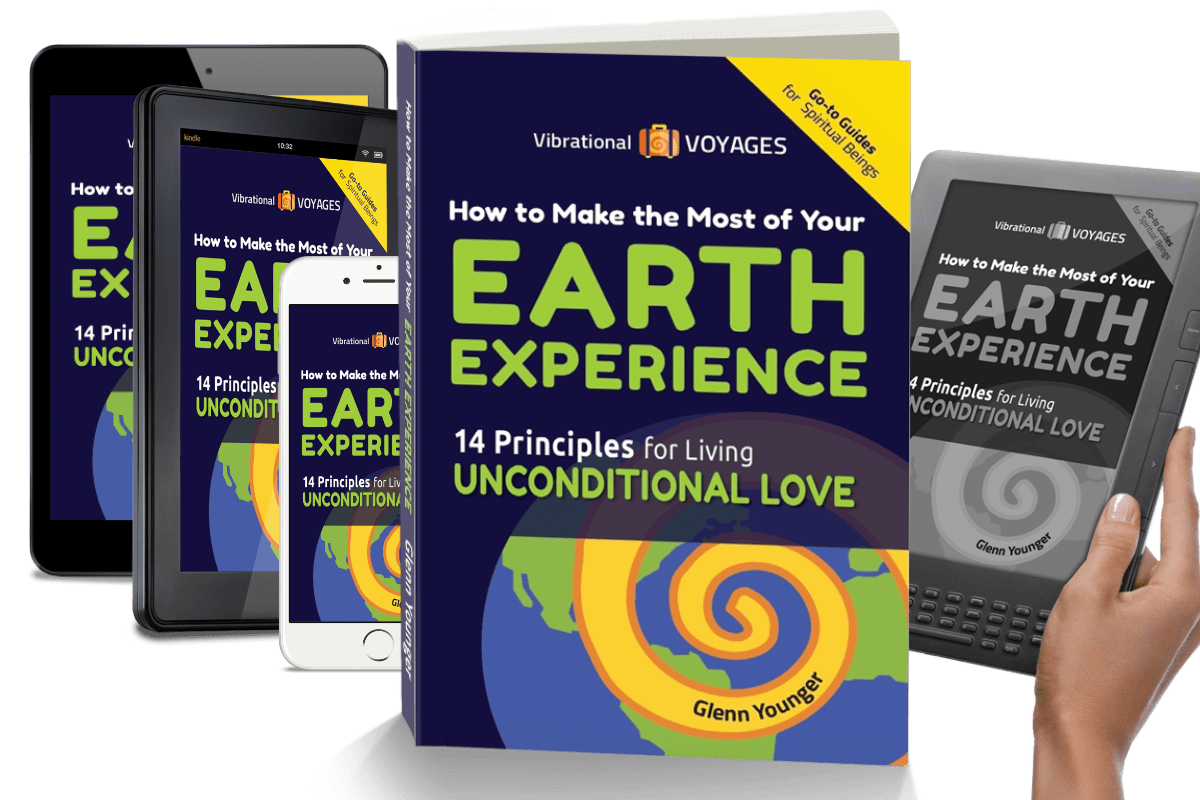 """How to Make the Most of Your Earth Experience--14 Principles for Living Unconditional Love"", spiritual book by Glenn Younger, send your Inner Critic on permanent vacation; Available on amazon in Print, Kindle, Kindle app"