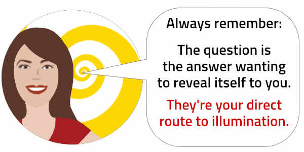 """Enlightertainment with Glenn Younger (cartoon) Always remember: The Question is the answer wanting to reveal itself to you. They're your direct route to illumination"""""""