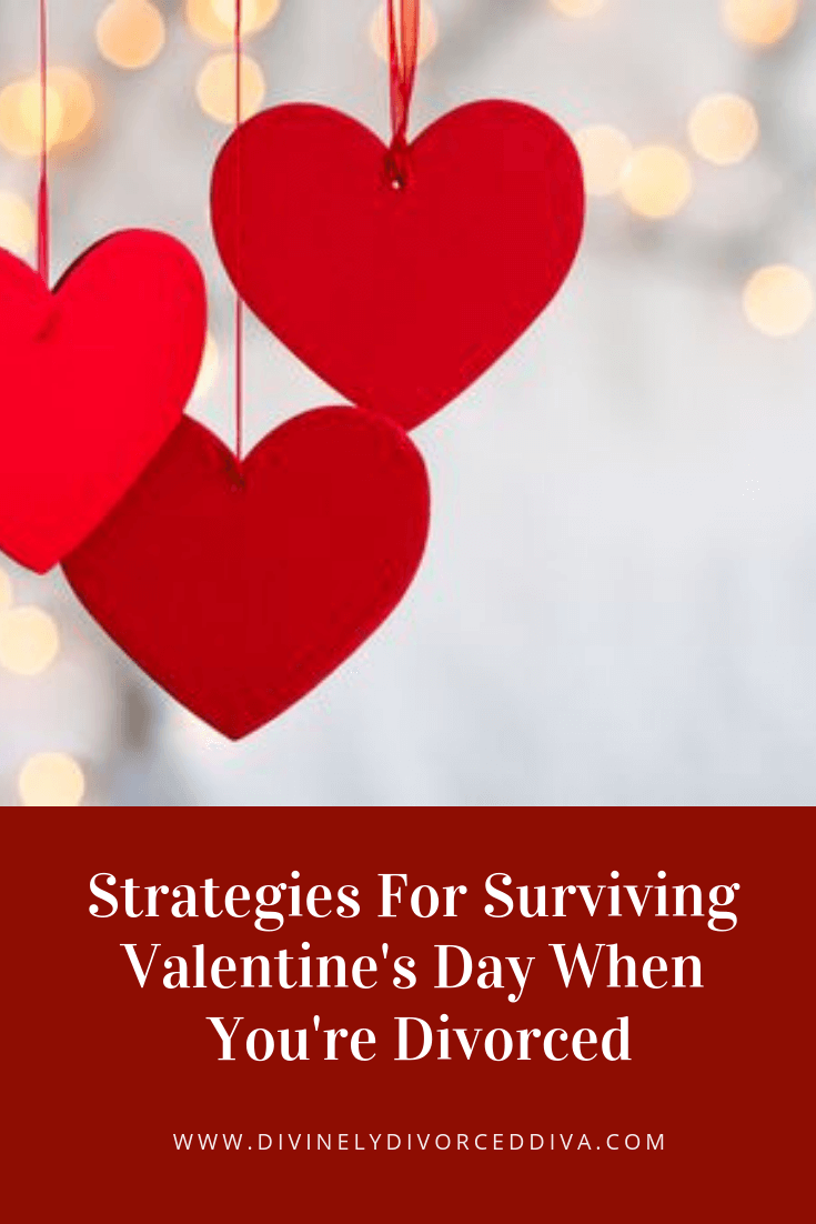 Valentine's Day can be hard after a divorce. Here are some tips to help you not only get through Valentine's Day but to actually enjoy it.