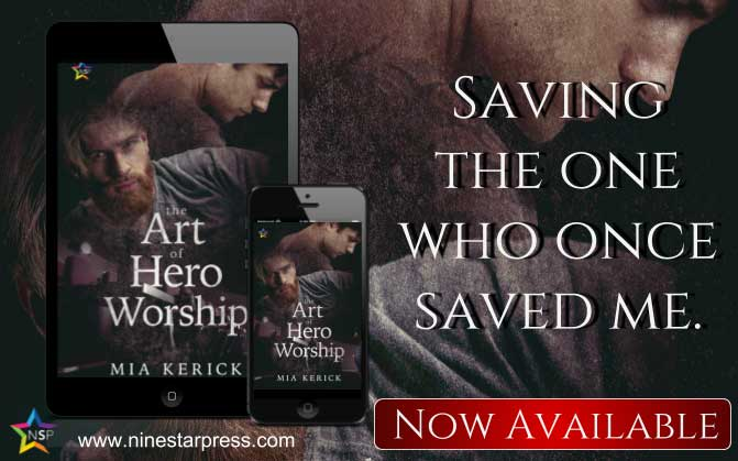 The Art of Hero Worship by Mia Kerick