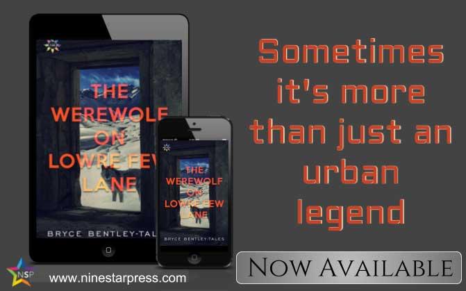 The Werewolf on Lowre Few Lane by Bryce Bentley-Tales