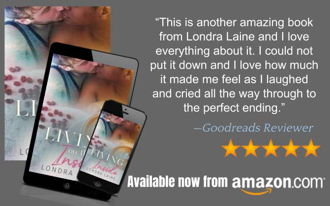 Living on the Inside By Londra Laine