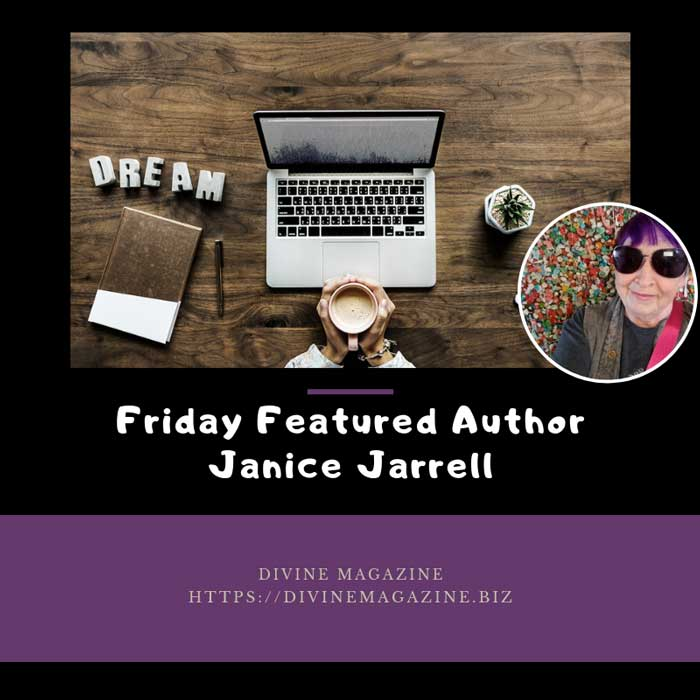 Friday Featured Author – Janice Jarrell