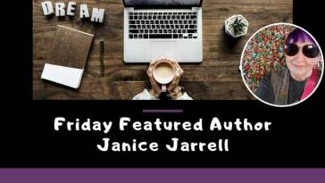Friday Featured Author Janice Jarrell