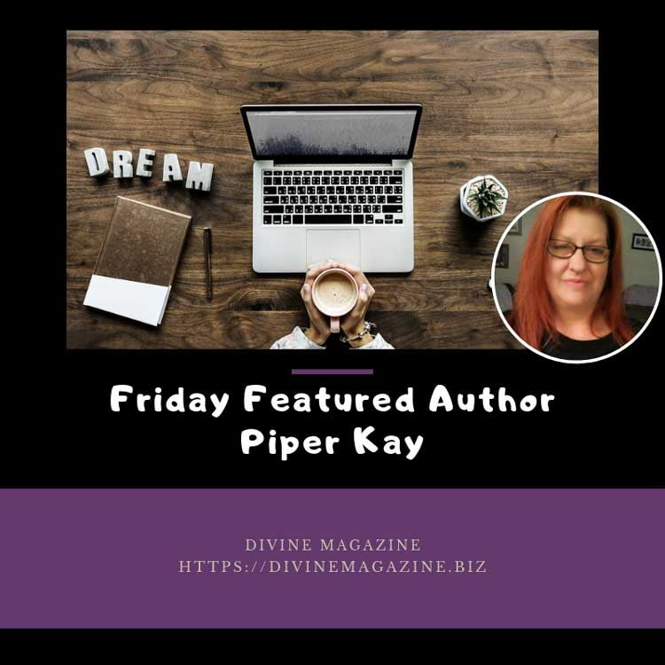 Friday Featured Author – Piper Kay
