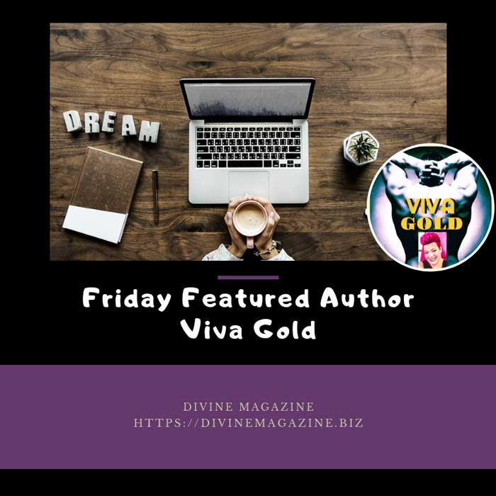 Friday Featured Author – Viva Gold