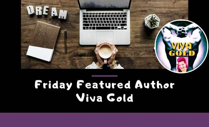 Friday Featured Author Viva Gold