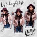 Lauren Davidsons New Single Live Laugh Love