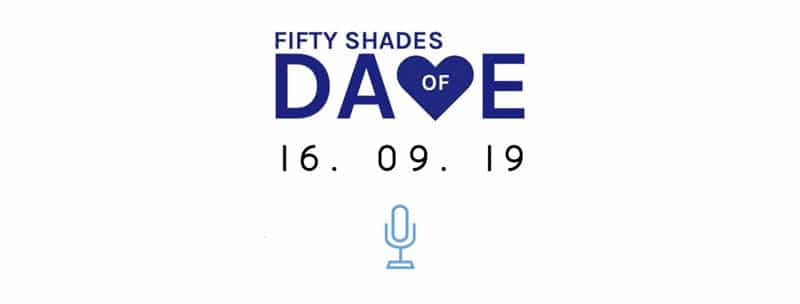 Fifty Shades of Dave